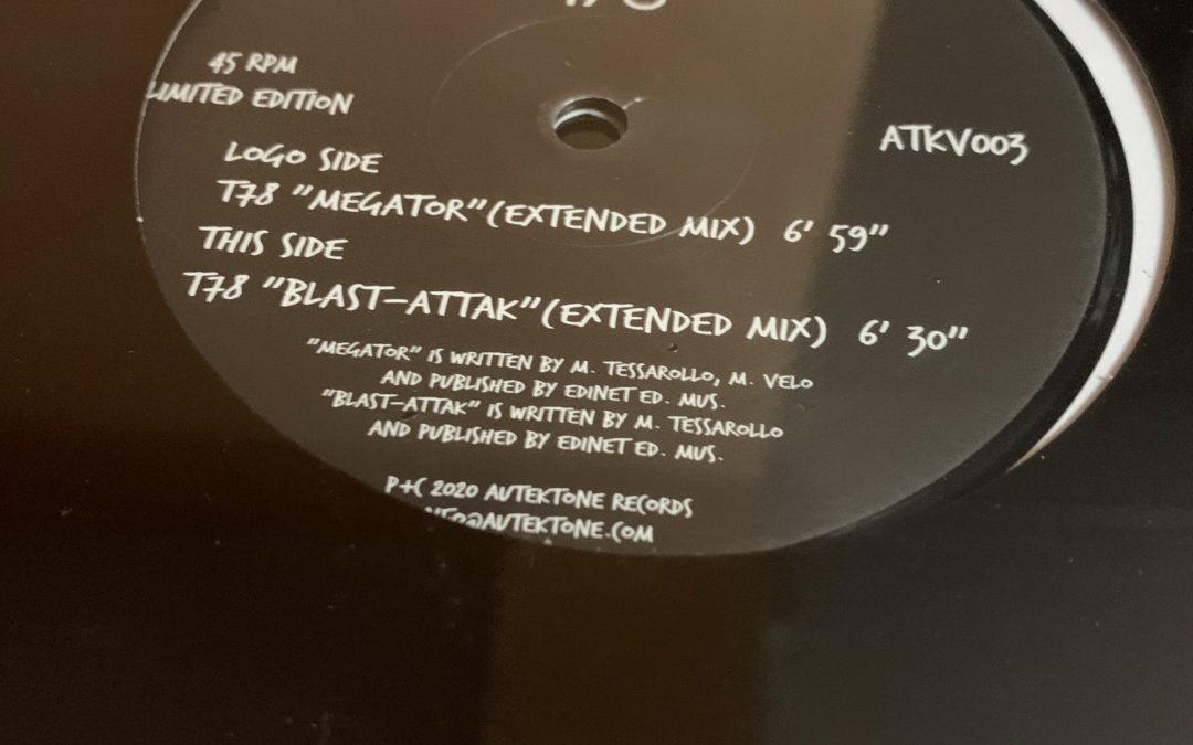 """T78 """"Megator"""" + """"Blast-Attak"""" on Vinyl (Available Now!)"""