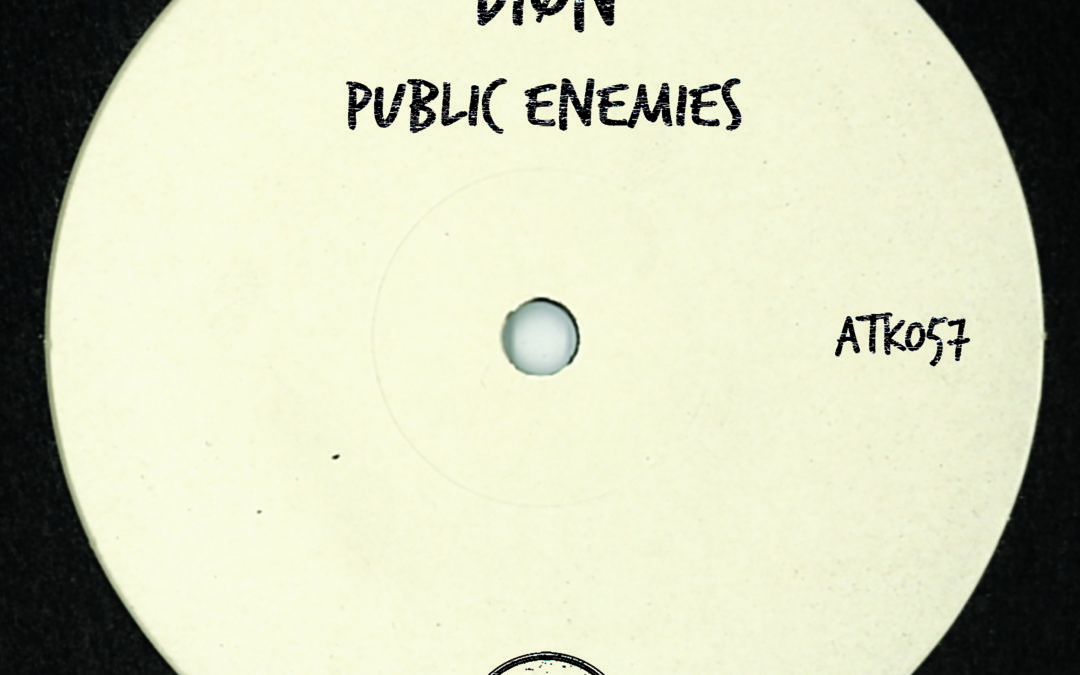 "ATK057 – DIØN ""Public Enemies Ep"" (Autektone Records) (is Out Now)"