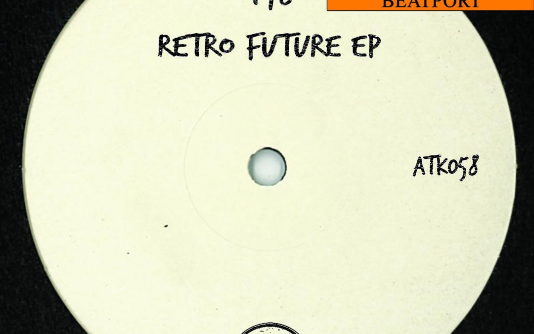 """ATK058 – T78 """"Retro Future Ep"""" (Autektone) (Pre-Order On Beatport)"""