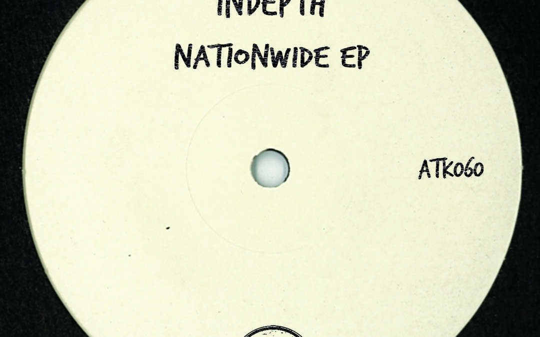 "ATK060 Indepth ""Nationwide Ep"" (Autektone) (Out Now)"