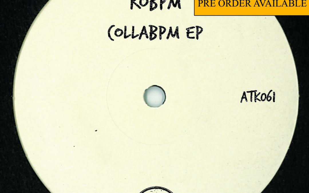 "ATK061 ROBPM ""CollaBPM Ep"" (Autektone) (Pre-Order on Beatport)"