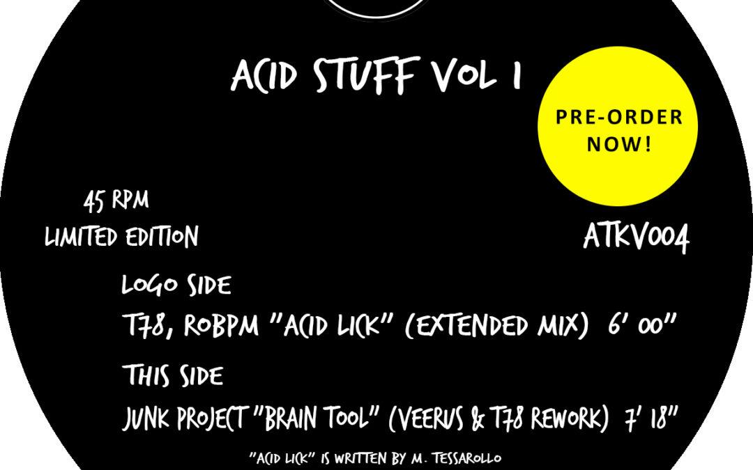"PRE-ORDER – 12″ Limited Edition Autekone Vinyl (ATKV004) – T78, ROBPM ""Acid Lick"" / Junk Project ""Brain Tool"" (Veerus & T78 Rework)"