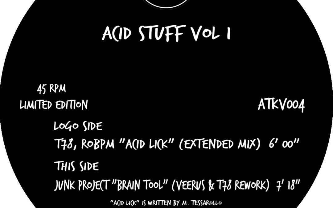 "12″ Limited Edition Autekone Vinyl (ATKV004) – T78, ROBPM ""Acid Lick"" / Junk Project ""Brain Tool"" (Veerus & T78 Rework) (In Stock)"