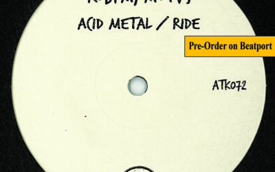 """ATK072 ROBPM, MOTVS """"Acid Metal / Ride"""" (Autektone) (Pre-Order on Beatport)"""
