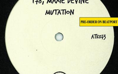 "ATK073 T78, Maxie Devine ""Mutation"" (Autektone) (Pre-Order on Beatport)"