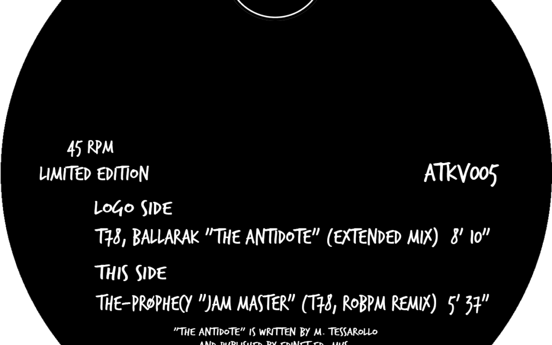 "New Vinyl – T78, Ballarak ""The Antidote"" / The-Prøphecy ""Jam Master"" (T78, ROBPM Remix)"