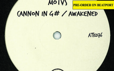 "ATK076 MOTVS ""Cannon In G#/ Awakened"" (Autektone) (Pre-Order on Beatport)"