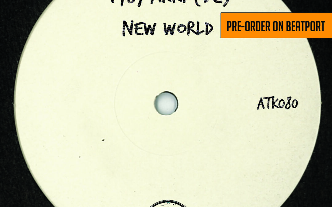 "ATK080 – T78, Akki (DE)  ""New World"" (Autektone) – Pre-Order Available on Beatport"