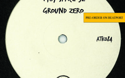 "ATK084 – T78, Space 92  ""Ground Zero"" (Autektone) – Pre-Order Available on Beatport"