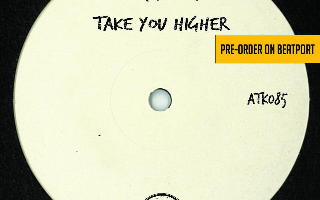 "ATK085 – Mac N Dan  ""Take You Higher Ep"" (Autektone) – Pre-Order Available on Beatport"