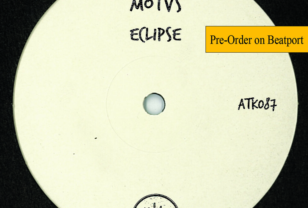 "MOTVS ""Eclipse"" (Autektone) – Pre-Order Available on Beatport"